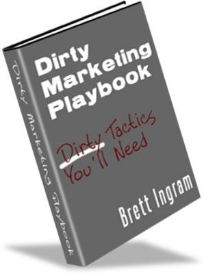 Product picture Dirty Marketing Playbook - Make More Money With Your Website